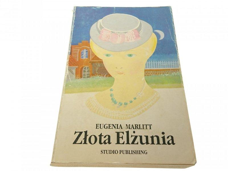ZŁOTA ELŻUNIA - Eugenia Marlitt (1991)