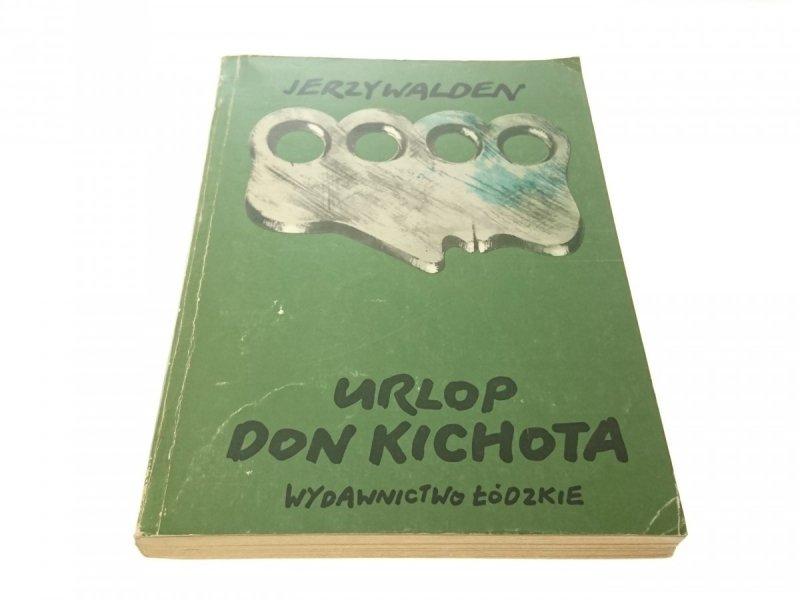 URLOP DON KICHOTA - Jerzy Walden (1982)