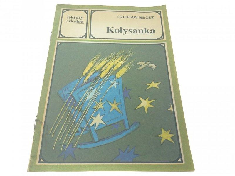 KOŁYSANKA - Czesław Miłosz 1990