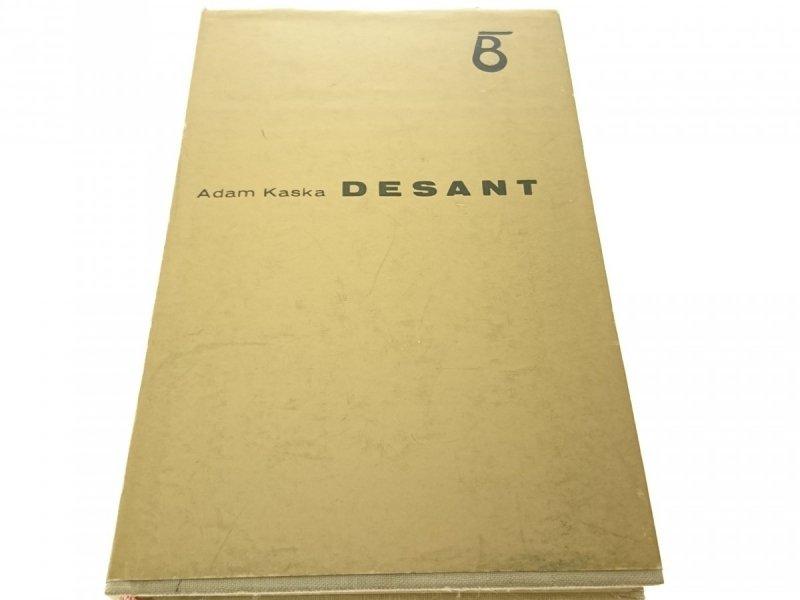 DESANT - Adam Kaska