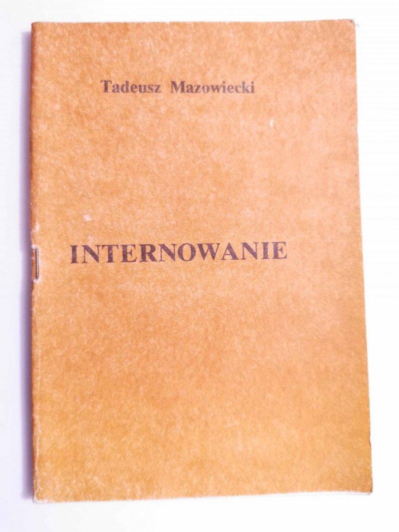 INTERNOWANIE - Tadeusz Mazowiecki