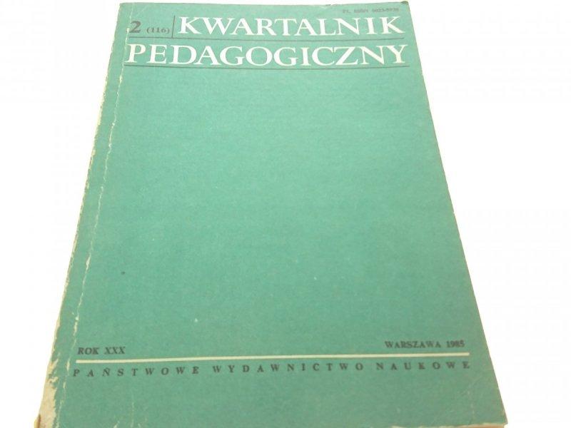 KWARTALNIK PEDAGOGICZNY 2 (116) 1985