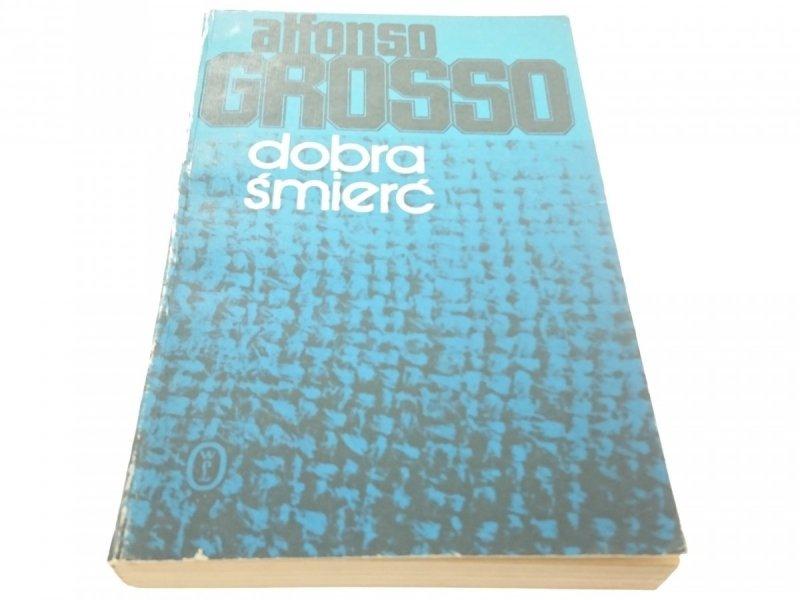 DOBRA ŚMIERĆ - Alfonso Grosso