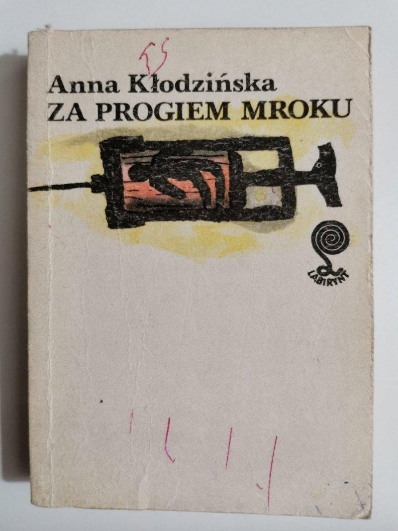 ZA PROGIEM MROKU - Anna Kłodzińska 1988