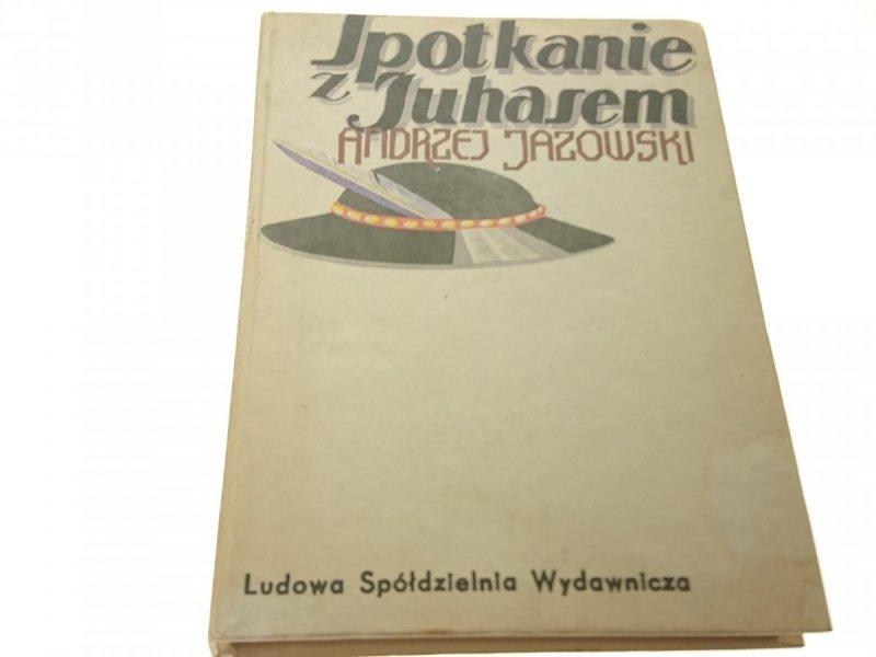 SPOTKANIE Z JUHASEM - Andrzej Jazowski (1980)