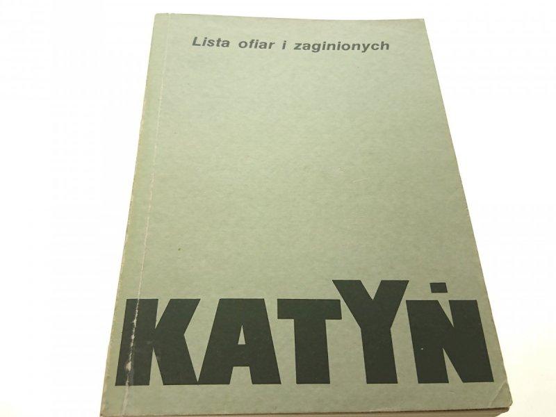 KATYŃ. LISTA OFIAR I ZAGINIONYCH - Szcześniak 1989