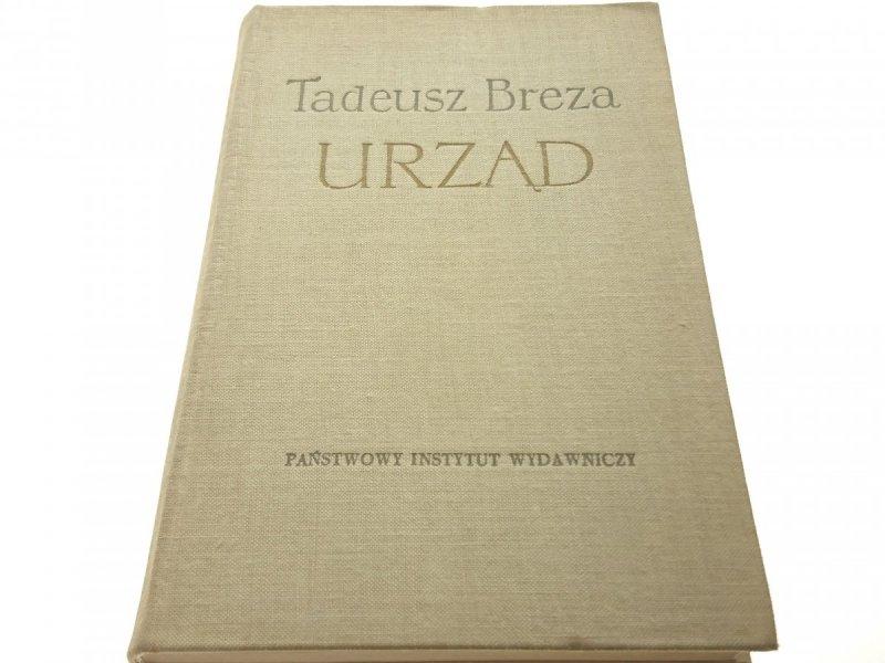URZĄD - Tadeusz Breza (Wyd. III 1961)