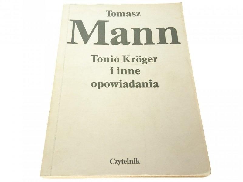 TONIO KROGER I INNE OPOWIADANIA - Tomasz Mann