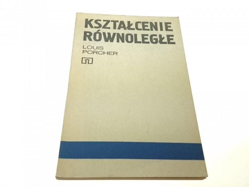 KSZTAŁCENIE RÓWNOLEGŁE - Louis Porcher (1978)