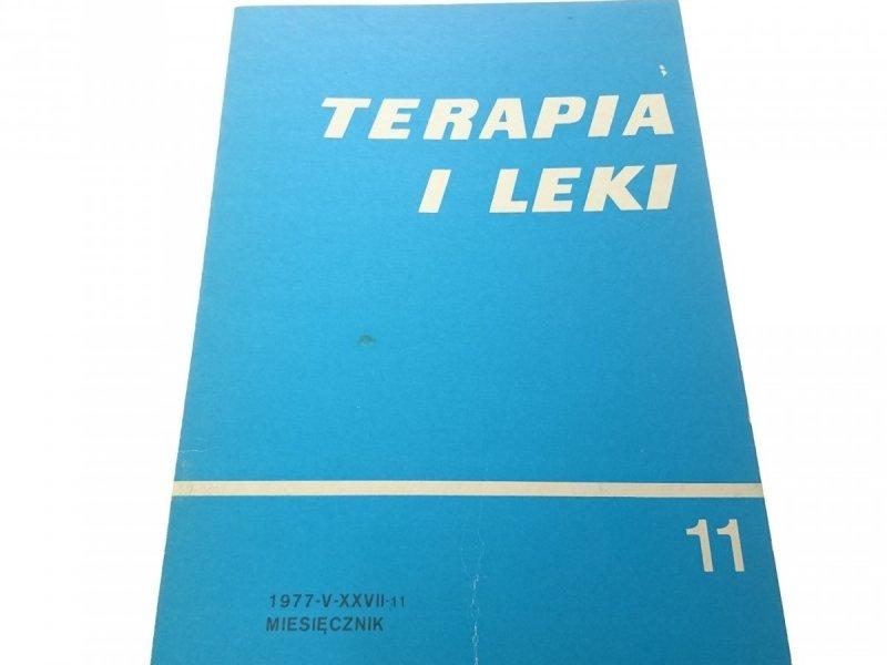 TERAPIA I LEKI . MIESIĘCZNIK 1977-V-XXVII. 11