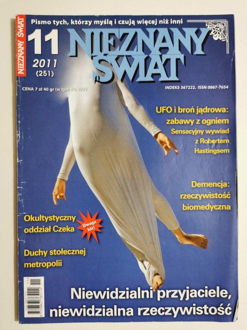 NIEZNANY ŚWIAT NR 11 2011 (251) NIEWIDZIALNI PRZYJACIELE, NIEWIDZIALNA RZECZYWISTOŚĆ
