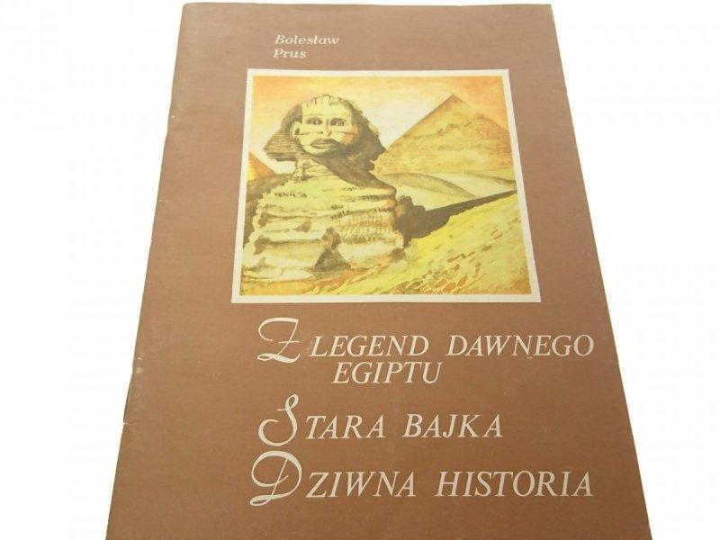 Z LEGEND DAWNEGO EGIPTU... - Bolesław Prus (1986)