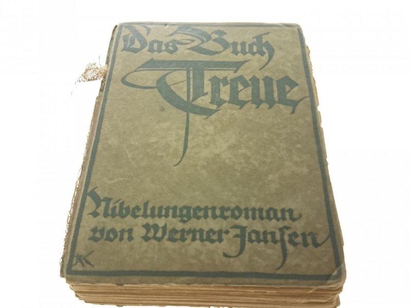 DAS BUCH TREUE - WERNER JANSEN 1918
