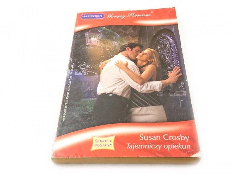 TAJEMNICZY OPIEKUN - Susan Crosby 2008