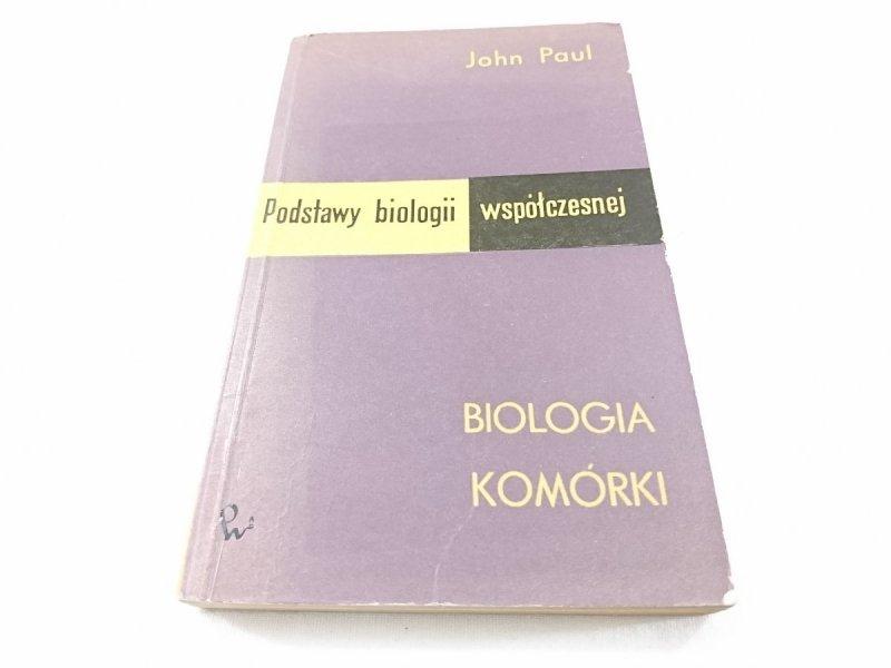 PODSTAWY BIOLOGII WSPÓŁCZESNEJ. BIOLOGIA KOMÓRKI