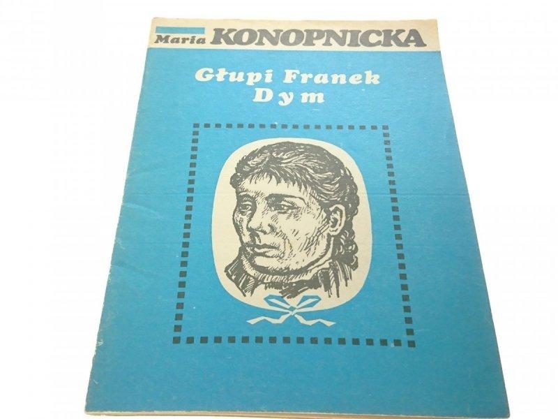 GŁUPI FRANEK; DYM - Maria Konopnicka 1983