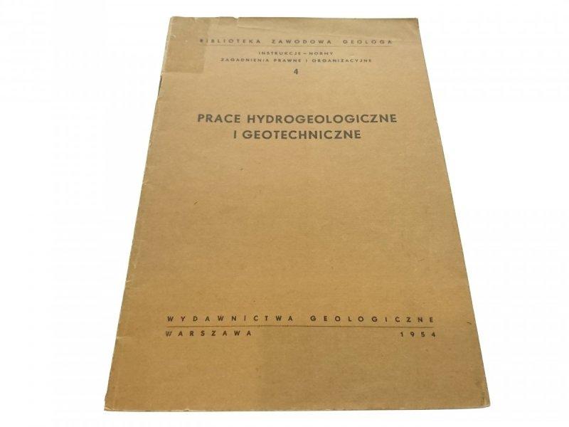 PRACE HYDROGEOLOGICZNE I GEOTECHNICZNE 1954