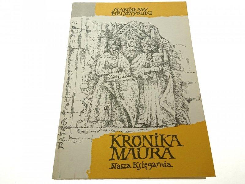 KRONIKA MAURA - Stanisław Helsztyński 1985
