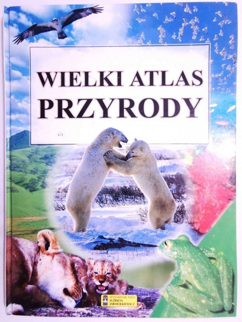 WIELKI ATLAS PRZYRODY 2005
