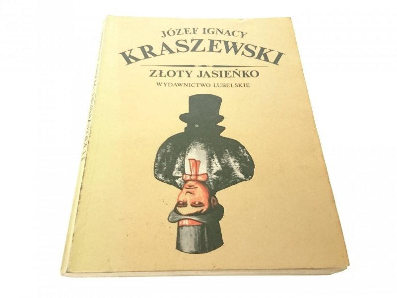ZŁOTY JASIEŃKO - Jóżef Ignacy Kraszewski 1986