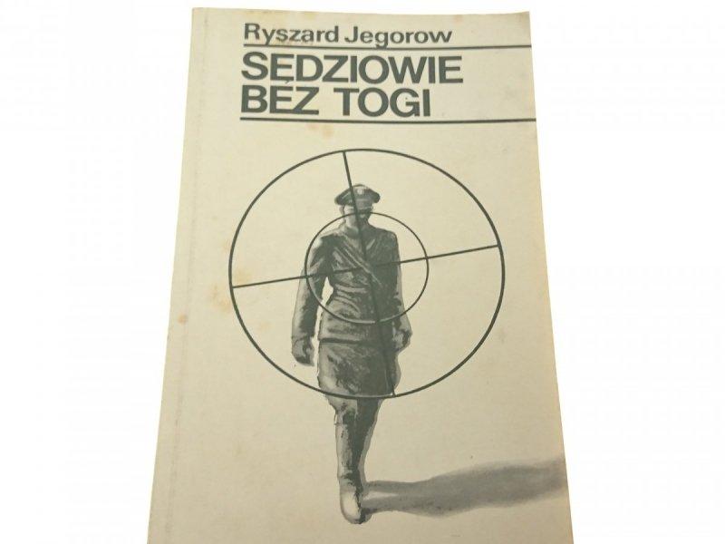 SĘDZIOWIE BEZ TOGI - Ryszard Jegorow 1980