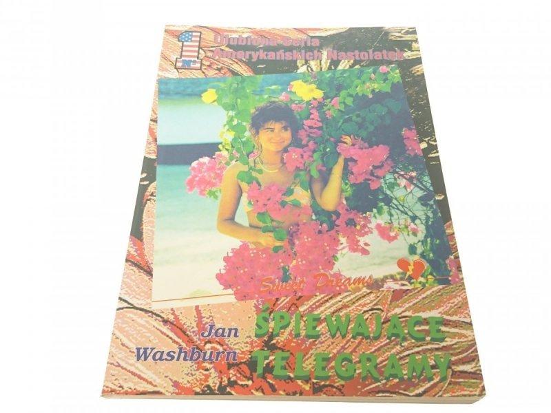 ŚPIEWAJĄCE TELEGRAMY - Jan Washburn (1994)