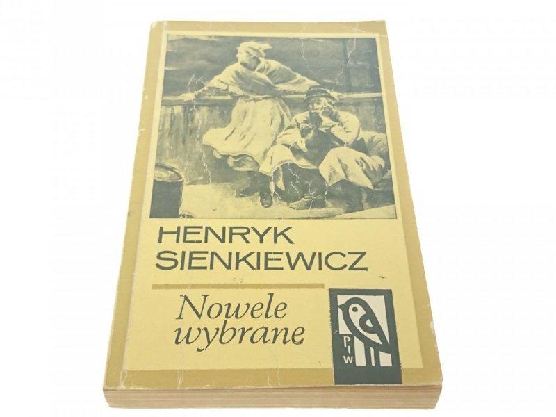 NOWELE WYBRANE - Henryk Sienkiewicz (Wyd XVI 1969)