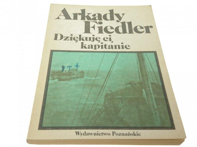 DZIĘKUJĘ CI, KAPITANIE - ARKADY FIEDLER (1986)