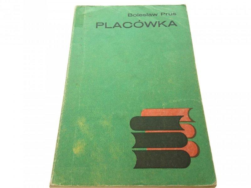 PLACÓWKA - Bolesław Prus (1973)