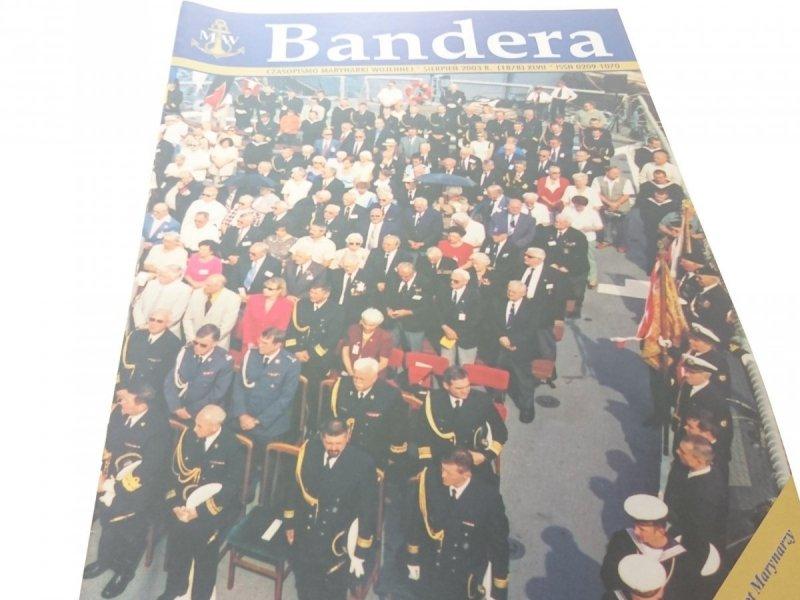 BANDERA. SIERPIEŃ 2003 R. (1878) XLVII