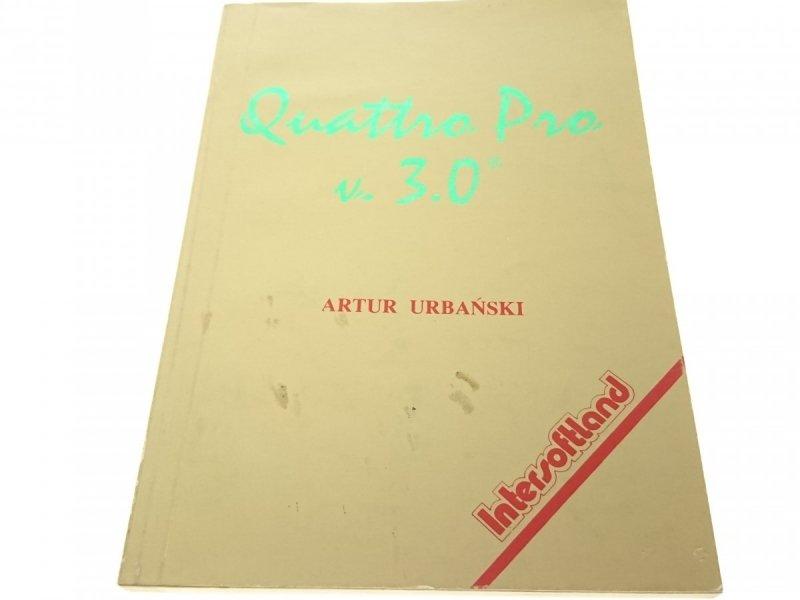 QUATTRO PRO V. 3.0. - Artur Urbański 1992