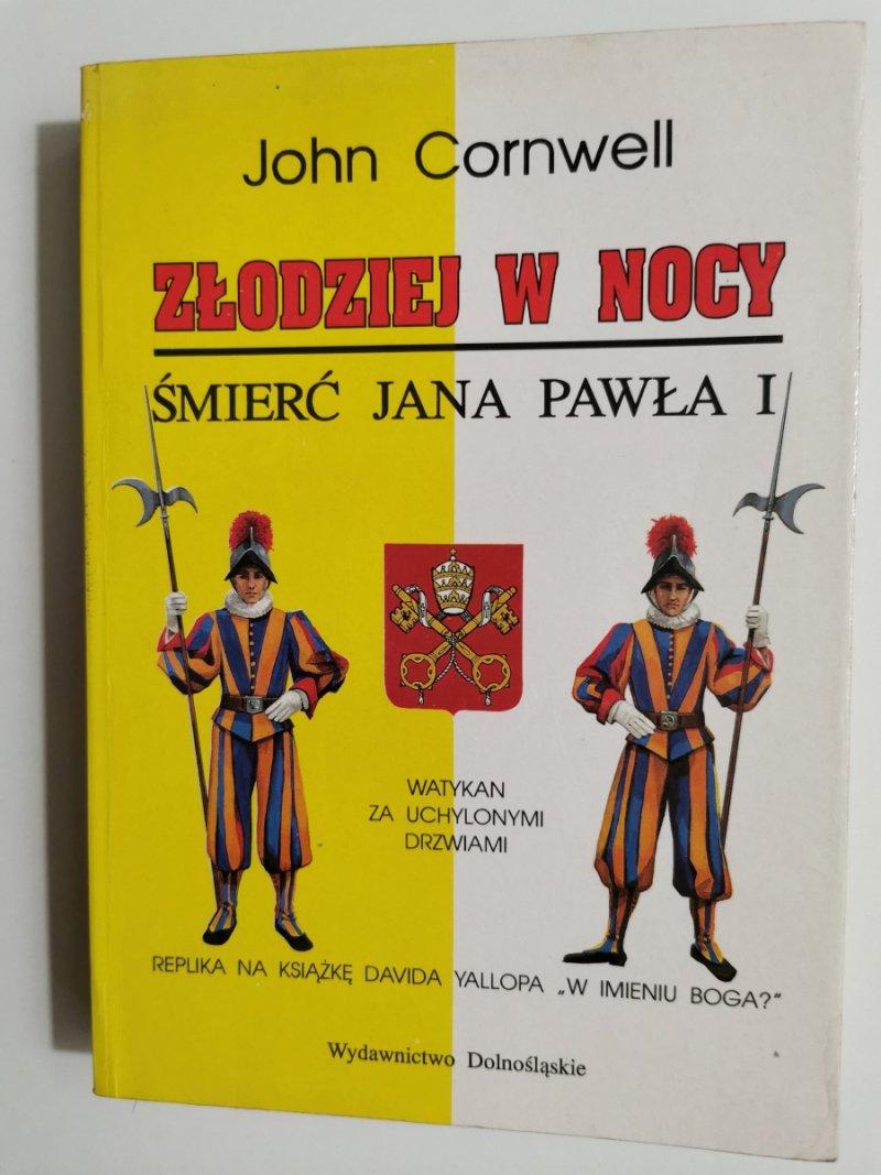 ZŁODZIEJ W NOCY. ŚMIERĆ JANA PAWŁA I - John Cornwell 1993