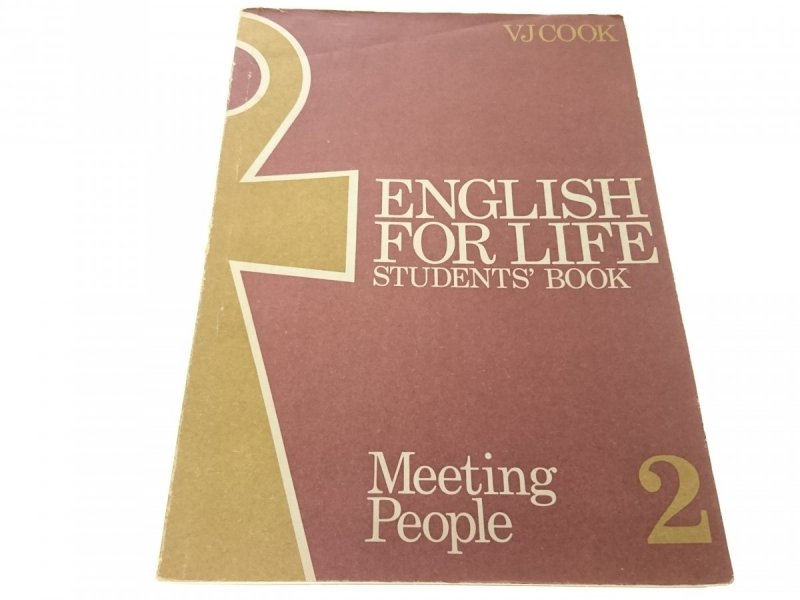 ENGLISH FOR LIFE II Living with People