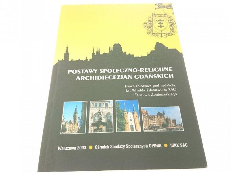 POSTAWY SPOŁECZNO-RELIGIJNE ARCHIDIECEZJAN... 2003