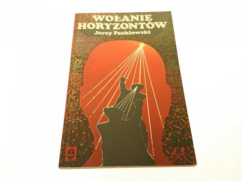 WOŁANIE HORYZONTÓW - Jerzy Pachlowski 1977