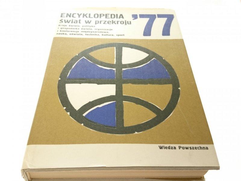 ENCYKLOPEDIA ŚWIAT W PRZEKROJU '77