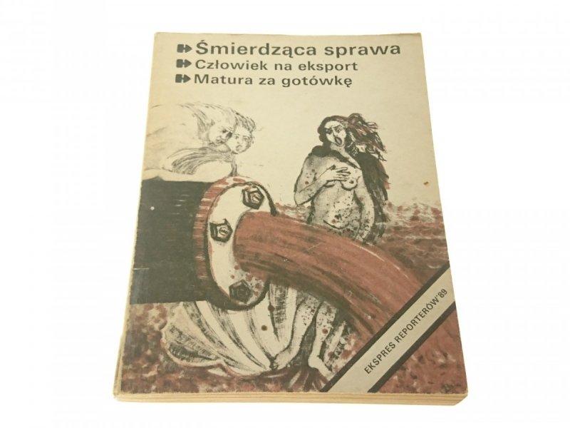 ŚMIERDZĄCA SPRAWA - EKSPRES REPORTERÓW
