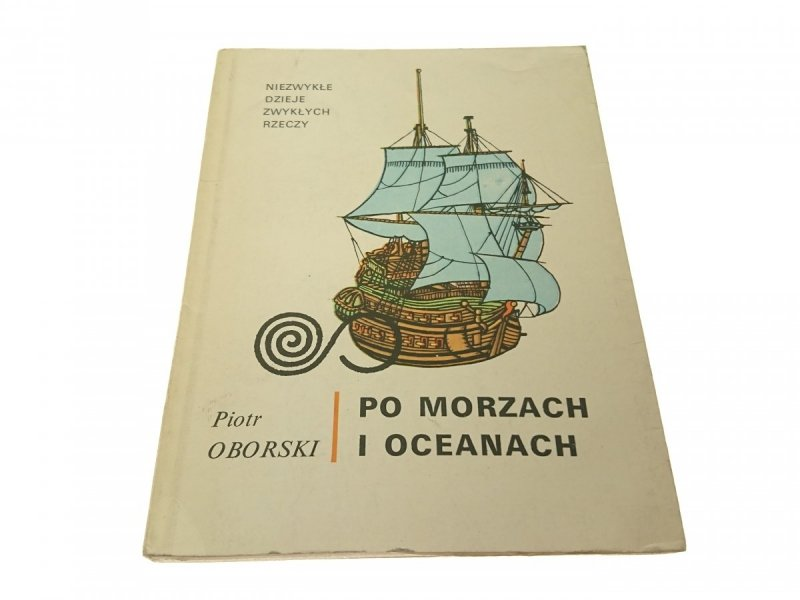 PO MORZACH I OCEANACH - Piotr Oborski (1974)
