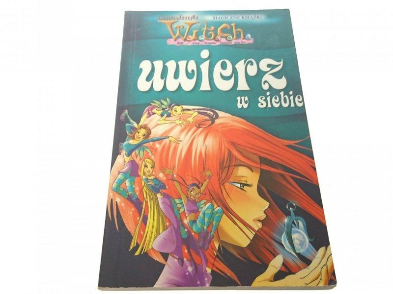 WITCH. UWIERZ W SIEBIE 2005