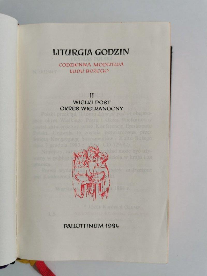 LITURGIA GODZIN TOM II WIELKI POST OKRES WIELKANOCNY 1984