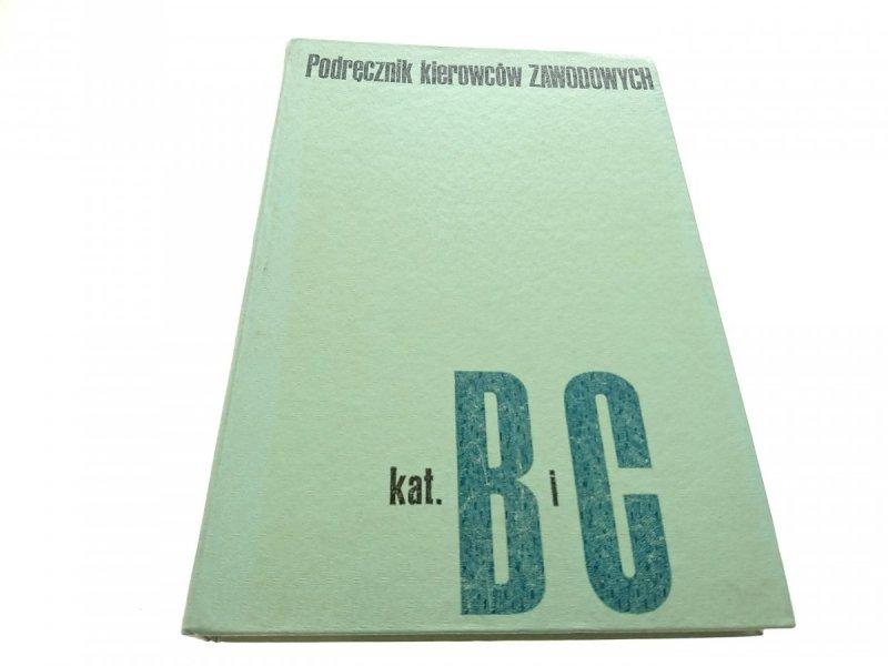PODRĘCZNIK KIEROWCÓW ZAWODOWYCH KAT. B i C 1975