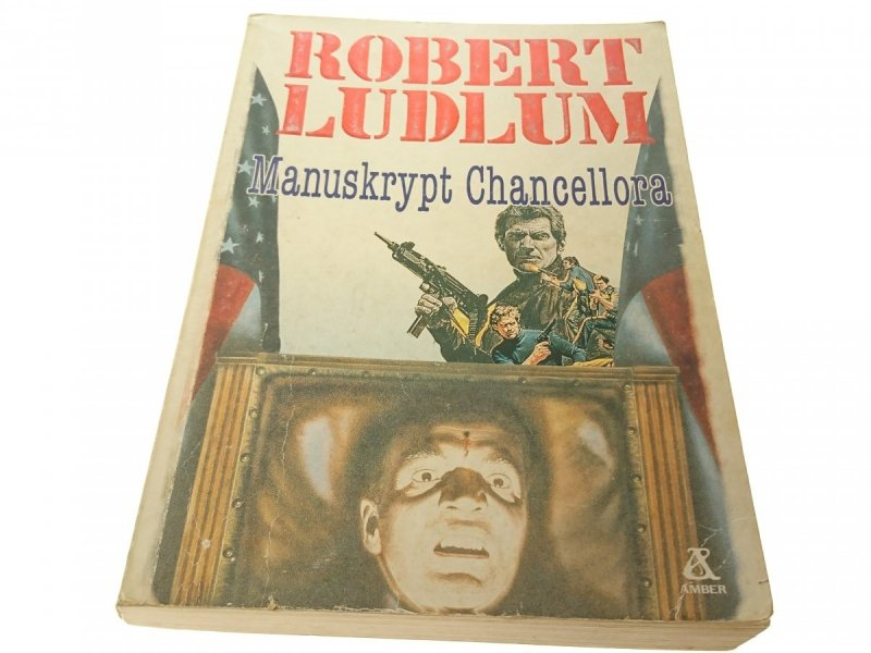 MANUSKRYPT CHANCELLORA - Robert Ludlum 1990