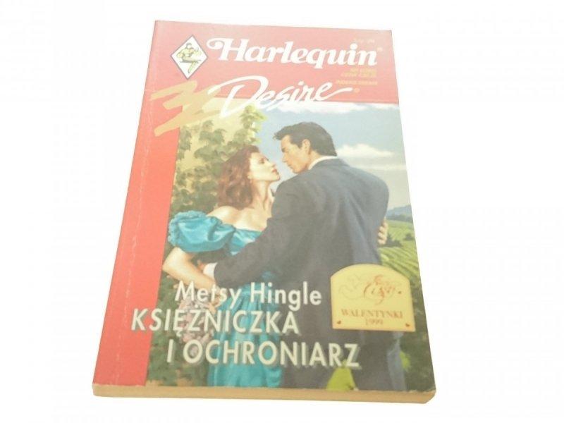 KSIĘŻNICZKA I OCHRONIARZ - Metsy Hingle (1999)