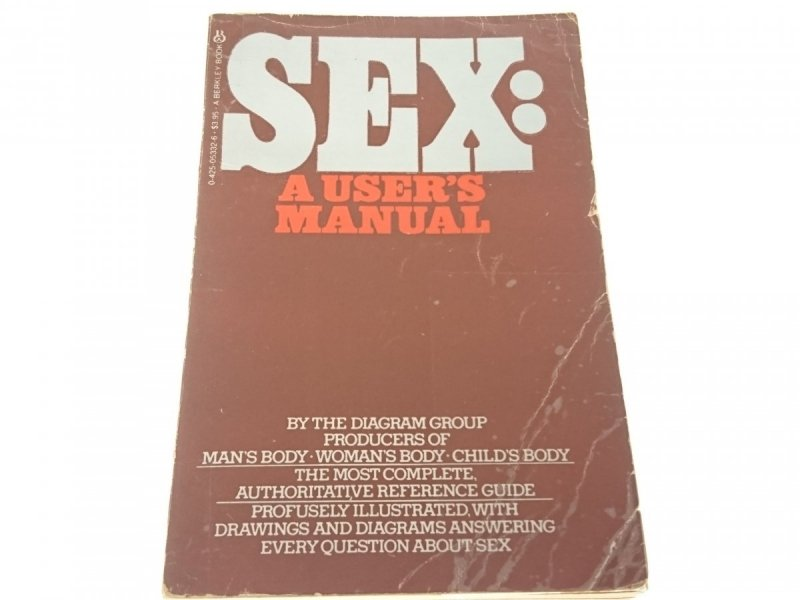 SEX: A USER'S MANUAL. THE DIAGRAM GROUP 1982