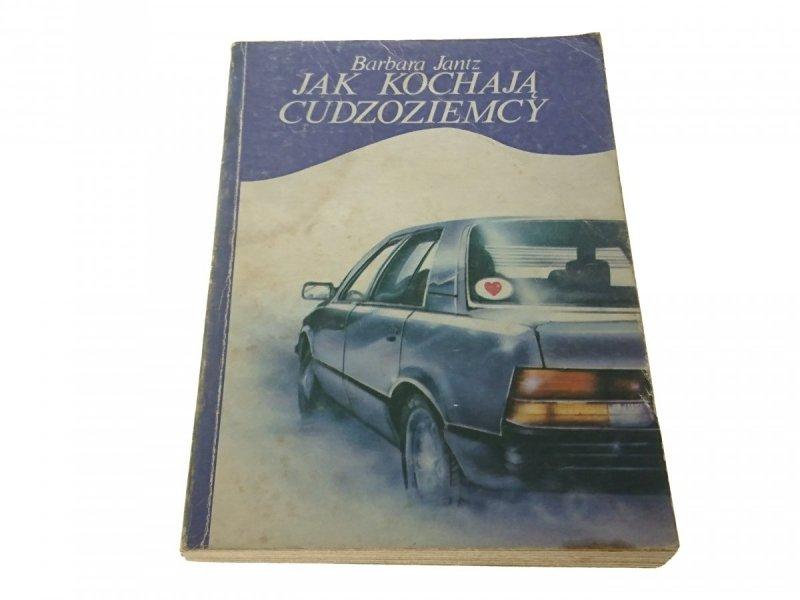 JAK KOCHAJĄ CUDZOZIEMCY - Barbara Jantz (1987)