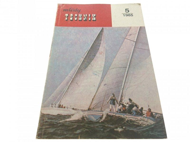 MŁODY TECHNIK 5/1985