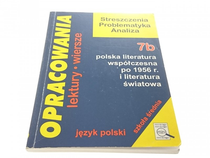 OPRACOWANIA. JĘZYK POLSKI 7B POLSKA LITERATURA