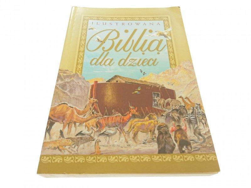 ILUSTROWANA BIBLIA DLA DZIECI - Krzyżewski 2006