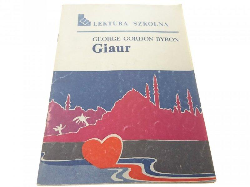 GIAUR - George Gordon Byron (1989)