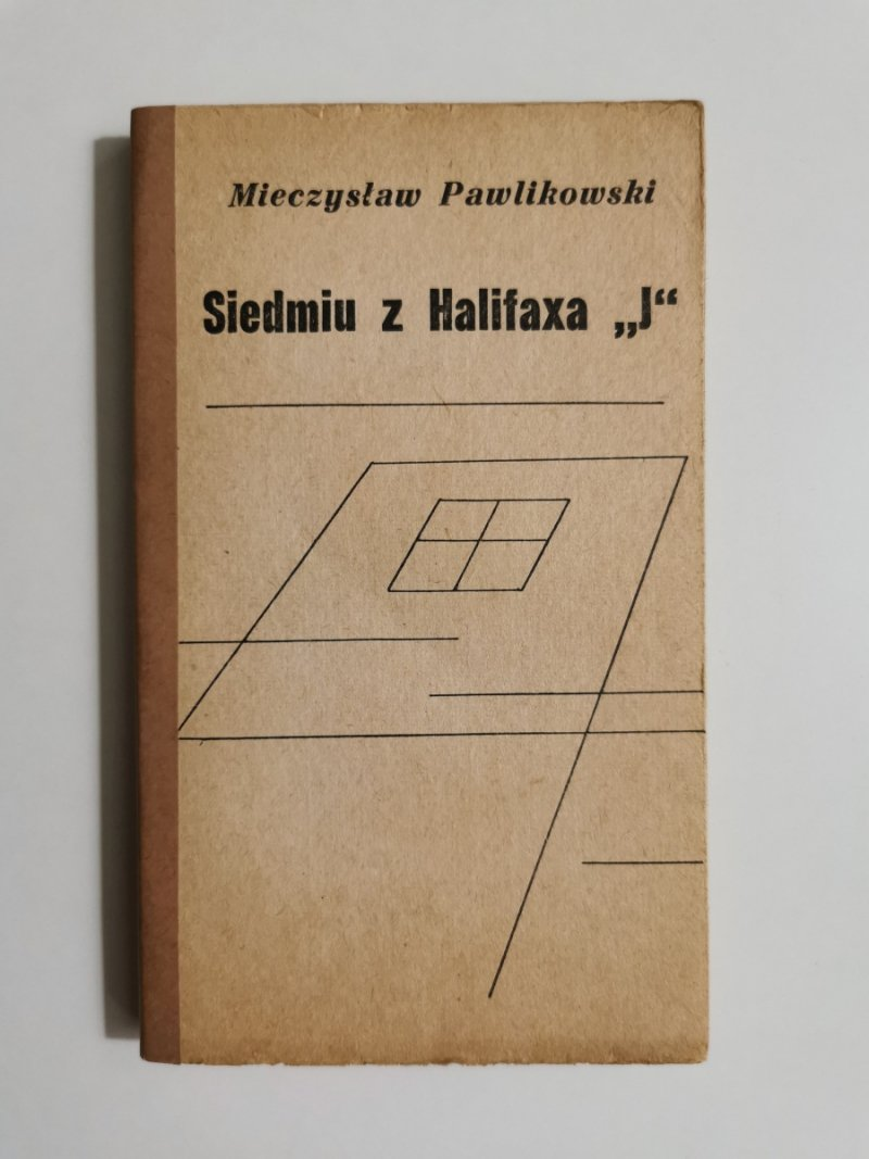 SIEDMIU Z HALIFAXA J - Mieczysław Pawlikowski 1973
